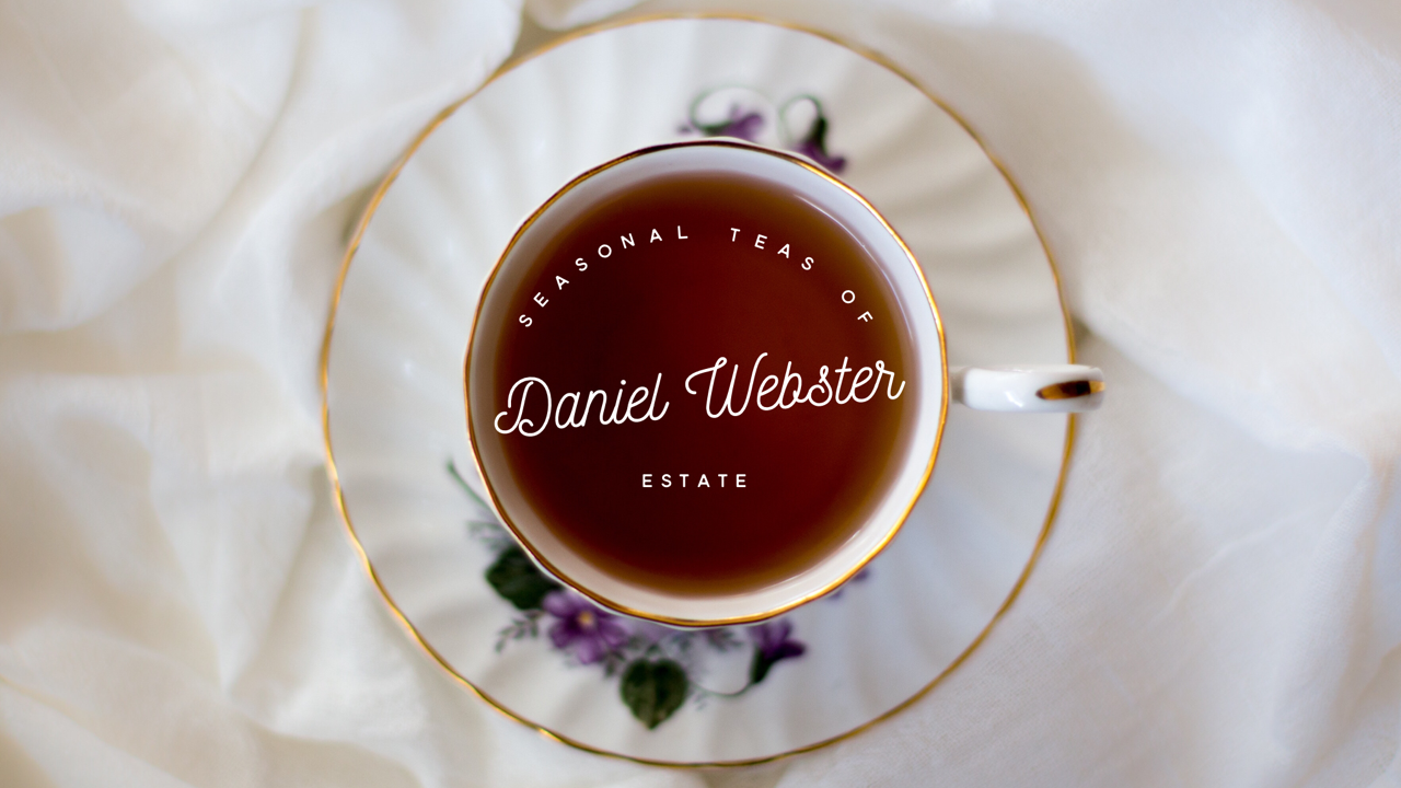 Teas of Daniel Webster Estate